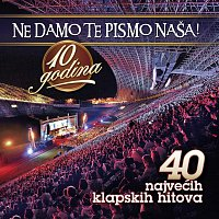Různí interpreti – Ne Damo Te Pismo Nasa - 10 Godina