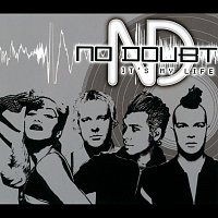 No Doubt – It's My Life