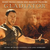 """The Lyndhurst Orchestra, Gavin Greenaway, Hans Zimmer, Lisa Gerrard – More Music From The Motion Picture """"Gladiator"""""""