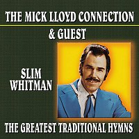 Slim Whitman – The Greatest Traditional Hymns