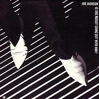 Joe Jackson – Is She Really Going Out With Him / (Do The) Instant Mash