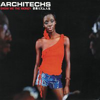 Architechs – Show Me The Money