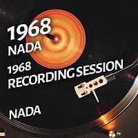 Nada – Nada - 1968 Recording Session