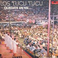 Los Tucu Tucu – Quedate En Mi