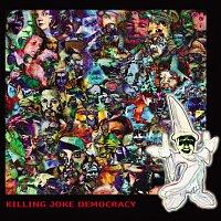 Killing Joke – Democracy
