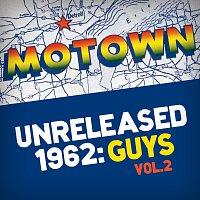 Různí interpreti – Motown Unreleased 1962: Guys, Vol. 2