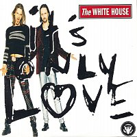 The White House – It's Only Love
