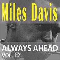 Miles Davis – Always Ahead Vol. 12