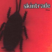 Skintrade – Flies
