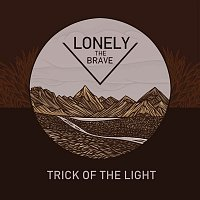 Lonely The Brave – Trick of the Light