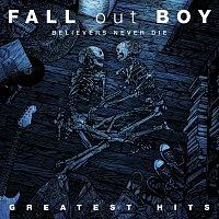 Přední strana obalu CD Believers Never Die - Greatest Hits