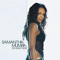 Samantha Mumba – I'm Right Here [International 2 Track]