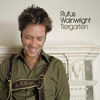 Rufus Wainwright – Tiergarten [International Version]