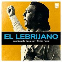 Různí interpreti – El Lebrijano Con Manolo Sanlúcar Y Pedro Pena