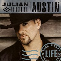 Julian Austin – Back in Your Life