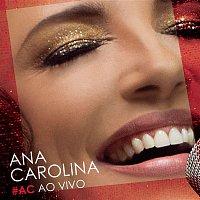 Ana Carolina – #AC Ao Vivo