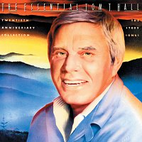 Tom T. Hall – The Essential Tom T. Hall: Twentieth Anniversary Collection/The Story Songs