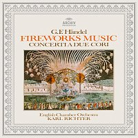 Hedwig Bilgram, Karl Richter, English Chamber Orchestra – Handel: Music for the Royal Fireworks, Concerti a due cori Nos. 2 & 3