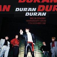 Duran Duran – BBC In Concert: Hammersmith Odeon 17th December 1981