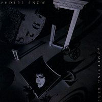 Phoebe Snow – Something Real