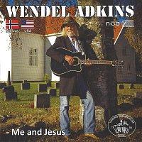 Lindesnes Trekkspillklubb, Wendel Adkins – Me and Jesus