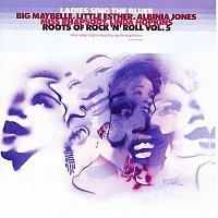 Různí interpreti – Roots Of Rock 'N' Roll, Vol. 5: Ladies Sing The Blues