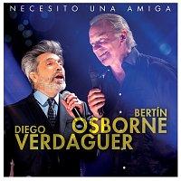 Bertín Osborne, Diego Verdaguer – Necesito Una Amiga