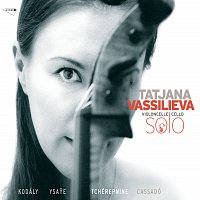Tatjana Vassiljeva – Tatjana Vassilieva : Violoncelle solo
