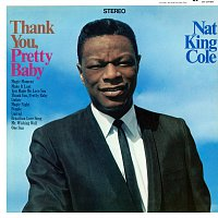 Nat King Cole – Thank You, Pretty Baby