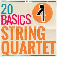 Various Artists.. – 20 Basics: String Quartet (20 Classical Masterpieces)