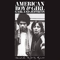 Garland Jeffreys – American Boy & Girl