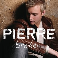 Pierre – Broken