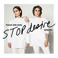 Tegan, Sara – Stop Desire (Remixes)