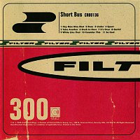 Filter – Short Bus (Expanded Edition)