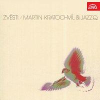 Martin Kratochvíl, Jazz Q – Zvěsti