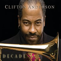 Clifton Anderson – Decade