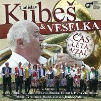 Veselka Ladislava Kubeše – Čas léta vzal