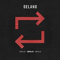 Delano – Replay