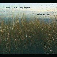 Charles Lloyd, Billy Higgins – Which Way Is East
