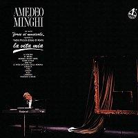 Amedeo Minghi – La Vita Mia