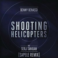 Benny Benassi, Serj Tankian – Shooting Helicopters (Sapele Remix)