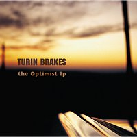 Turin Brakes – The Optimist