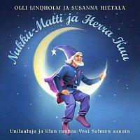 Olli Lindholm, Susanna Hietala – Nukku-Matti Ja Herra Kuu