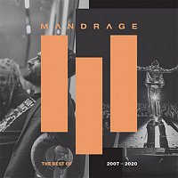 Mandrage – Best of 2007-2020