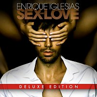 Enrique Iglesias – SEX AND LOVE [Deluxe Edition]