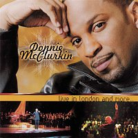 Donnie McClurkin – Live in London and More ..