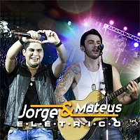 Přední strana obalu CD Jorge & Mateus Elétrico