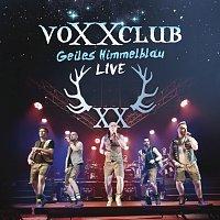 Voxxclub – Geiles Himmelblau [Live]