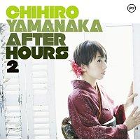 Chihiro Yamanaka – After Hours2