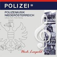 Polizeimusik Niederosterreich – Hoch Leopold